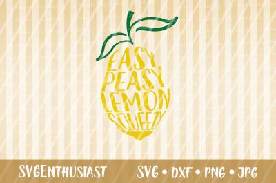 Easy peasy lemon squeezy SVG cut file