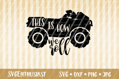 This is how we roll SVG, ATV SVG