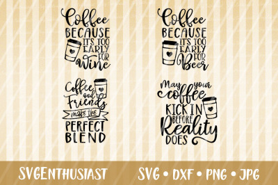 Coffee Sayings SVG, Coffee SVG