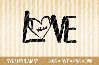Love Football SVG cut files
