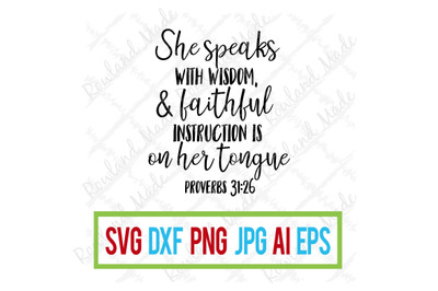 She Speaks with Wisdom SVG Mother's Day Teacher Appreciation