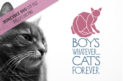 Boys Whatever Cats Forever SVG Cut File