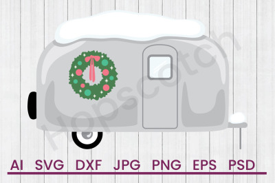 Christmas Trailer - SVG File, DXF File