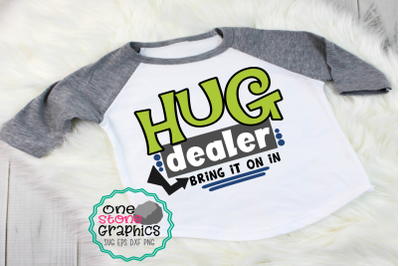 Hug dealer svg,hug dealer bring it on in