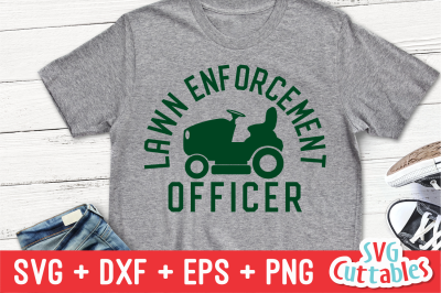Lawn Enforcement Officer | Father's Day | SVG Cut File