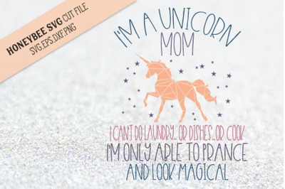 Unicorn Mom SVG Cut File