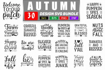 30 Autumn Quotes SVG Bundle,  Autumn T shirt Design