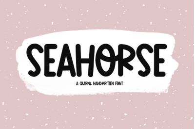 Seahorse - A Quirky Handwritten Font