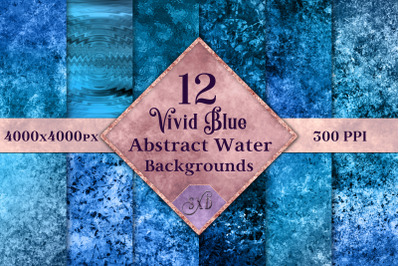 Vivid Blue Abstract Water Backgrounds - 12 Image Textures Set