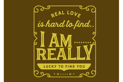 real love is hard to find