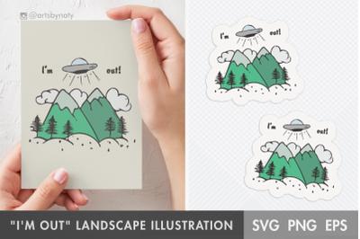 """""""I'm out"""" landscape and spaceship SVG illustration."""