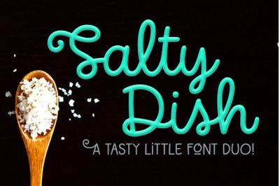 Salty Dish: a script and sans font duo!