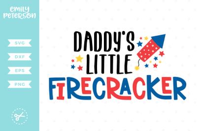 Daddy's Little Firecracker SVG DXF
