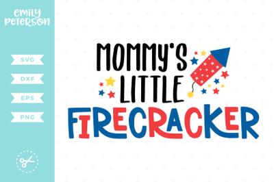 Mommy's Little Firecracker SVG DXF
