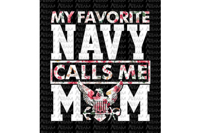 My Favorite Navy Calls Me Mom Png, Mom Png, Mothers Day Gift - INSTANT