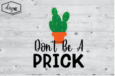 Don't Be A Prick