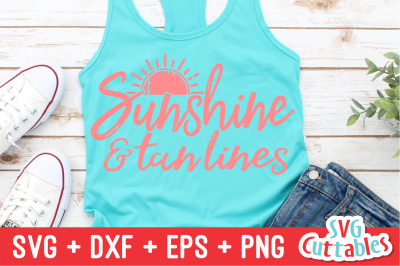 Sunshine and Tan Lines | Summer | SVG Cut File