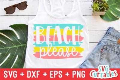 Beach Please   Summer   SVG Cut File