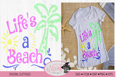 Life's a beach quote with palm tree