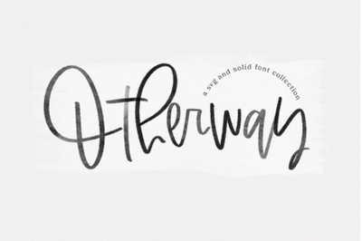 Otherway -  SVG & Solid Script Font