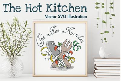 The Hot Kitchen SVG Illustration.