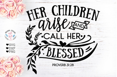 Her Children Arise and Call her Blessed