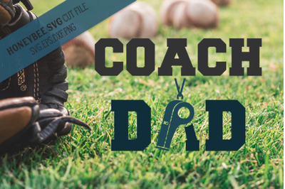 Coach Dad SVG Cut file