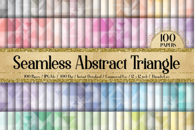 100 Seamless Abstract Triangle Shape Geometric Digital Papers