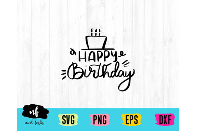 Happy Birthday SVG Cut File