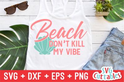 Beach Don's Kill My Vibe