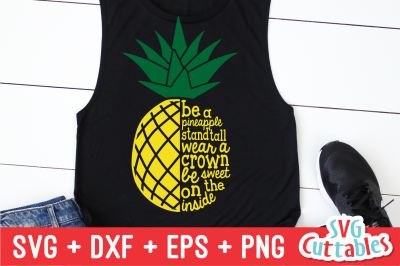 Be A Pineapple Quote | Summer | SVG Cut File