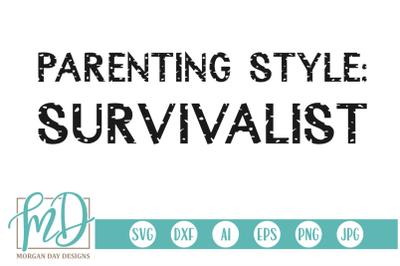 Parenting Style Survivalist SVG