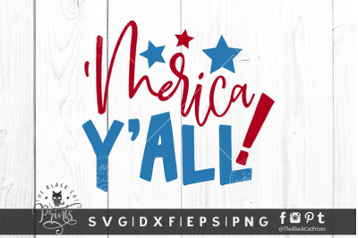 'Merica Y'all SVG DXF EPS PNG