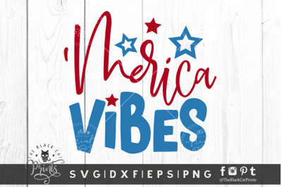 'Merica Vibes SVG DXF EPS PNG