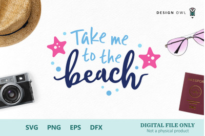 Take me to the beach - SVG cut file