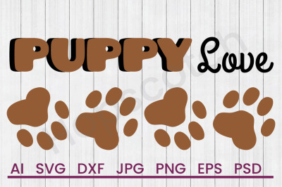 Puppy Love - SVG File, DXF File