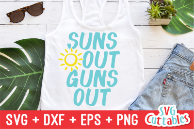 Suns Out Guns Out | Summer | SVG Cut File