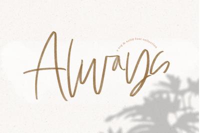 Always - SVG & Solid Handwritten Script Font