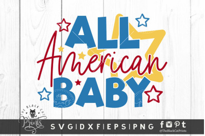 All American baby SVG DXF EPS PNG