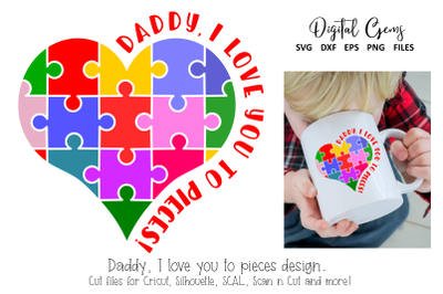 Daddy, I love you to pieces, jigsaw design