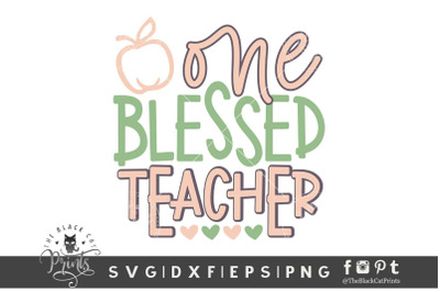 One blessed teacher SVG DXF EPS PNG