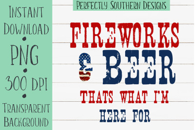 Fireworks And Beer