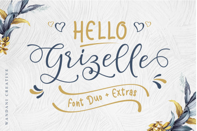 Hello Grizelle Font Duo
