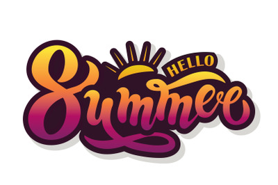 Hello summer. Hand drawn lettering.