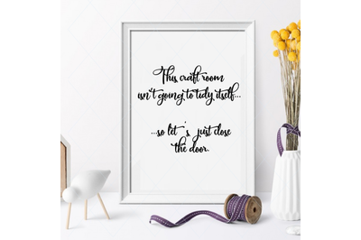 Crafting svg, hobby, quote, text, sewing room, craft room, funny, home