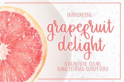 Grapefruit Delight - Hand Lettered Script Font