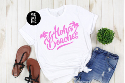 Aloha Beaches, Summer Hawaii SVG DXF PNG