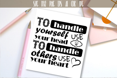 To handle yourself use your head Quote Vector Typography