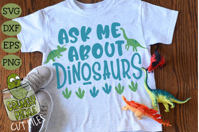 Ask Me About Dinosaurs SVG
