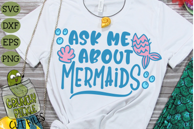 Ask Me About Mermaids SVG